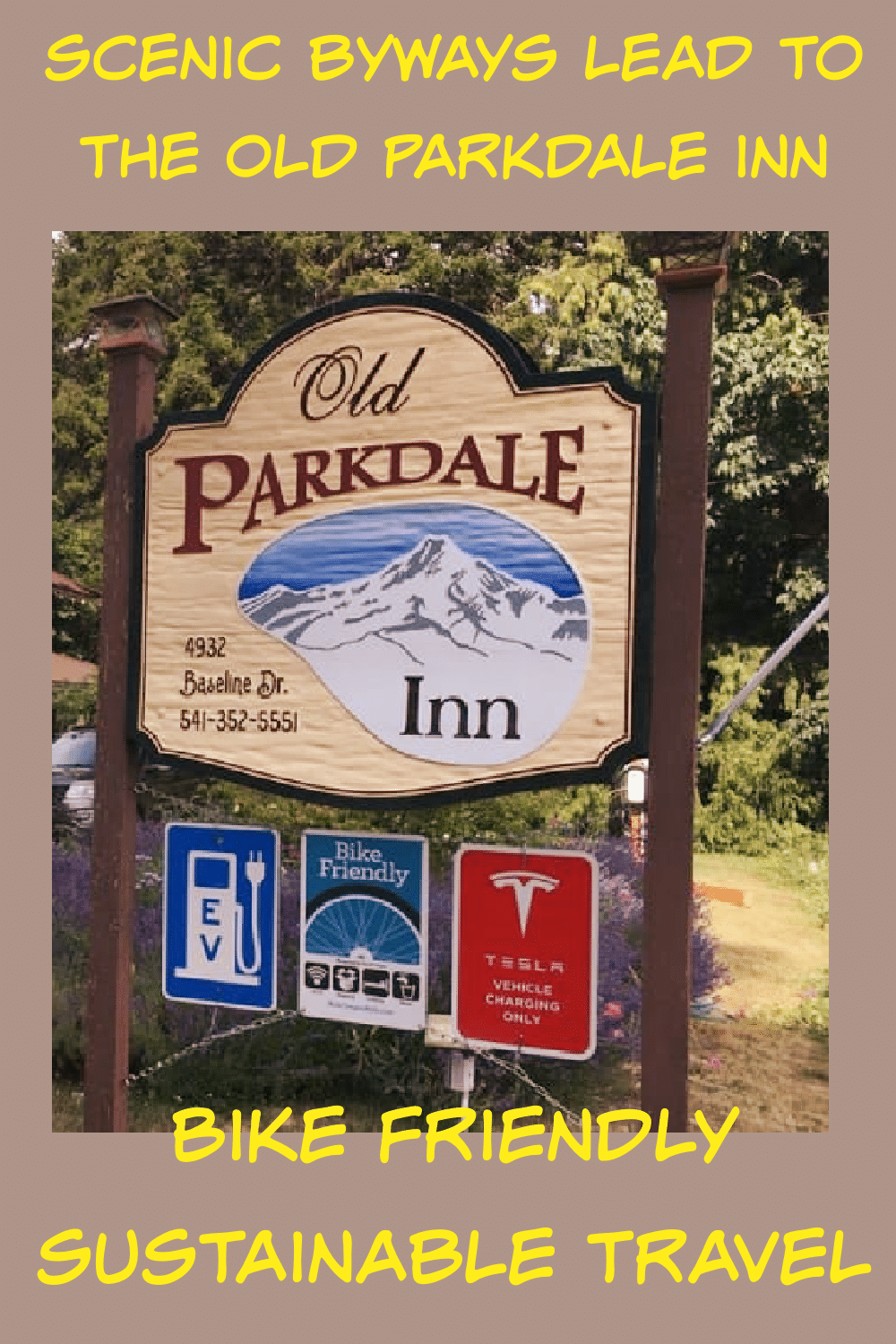 Three Oregon Scenic Byways lead to the Old Parkdale Inn, Old Parkdale Inn